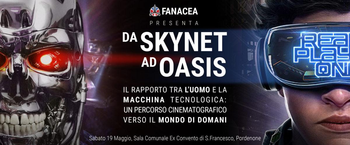 Da Skynet a Oasis